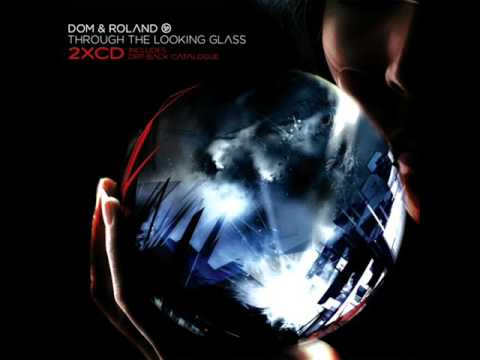 Dom & Roland - Through The Looking Glass (Full Album)