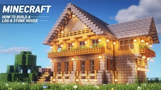 Minecraft : Log&Stone House Tutorial |How to Build in Minecraft (#68)