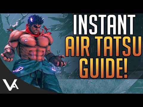 SFV - Kage Instant Air Tatsu Guide! How To Do Tiger Knee EX Tatsu In Street Fighter 5 Arcade Edition