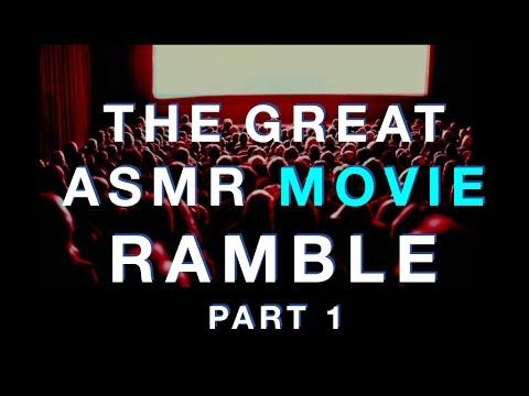 99. ASMR 'The Great Movie Ramble' Pt.1