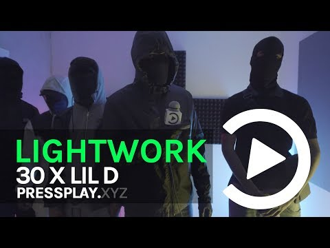 30 X Lil D - Lightwork Freestyle | Pressplay