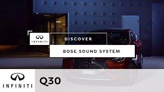 INFINITI Q30 BOSE® Premium audio system