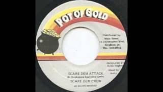 SCARE DEM CREW - SCARE DEM ATTACK - 1997