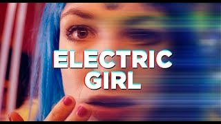 ELECTRIC GIRL - Trailer HD