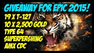 ► World of Tanks: DezGamez Giveaway For Epic 2015! - 25,000 Gold + 19 x T-127 + 3 Premium Tanks