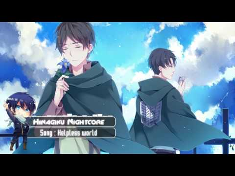 Nightcore - Helpless world (Character Song-Eren)