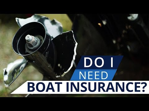 Why Do I Need Boat Insurance?
