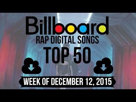 Top 50 - Billboard Rap Songs | Week of December 12, 2015 | Download-Charts