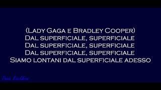 Lady Gaga Bradley Cooper Shallow Traduzione italiano.mp3