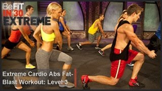 Extreme Cardio Abs Fat Blast Workout | Level 3- BeFit in 30 Extreme