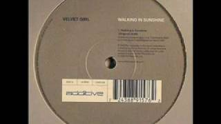 Velvet Girl - Walking In Sunshine (Original Mix)