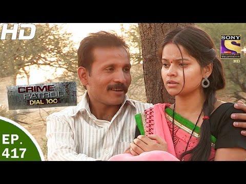 Crime Patrol Dial 100 - क्राइम पेट्रोल - Ep 417 - Bikaner Murder, Rajasthan -28th Mar, 2017