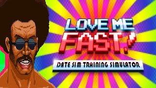 Love Me, Fast | Date Training Simulator