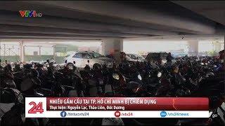 Nhiều gầm cầu tại TP. Hồ Chí Minh bị chiếm dụng - Tin Tức VTV24