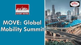 MOVE: Global Mobility Summit - To the Point (Short Notes)