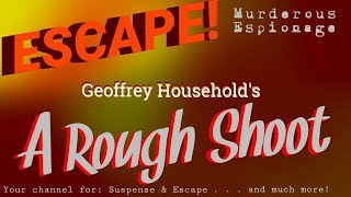 """""""Rough Shoot"""" • NAZI & British Spies (which is which?) • Best Stories from ESCAPE!"""