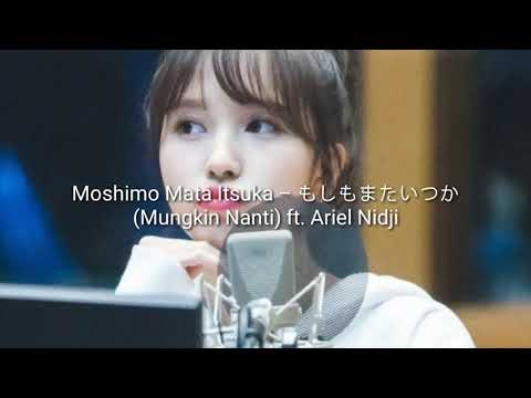 Lyric Moshimo Mata Itsuka – もしもまたいつか (Mungkin Nanti) Feat Ariel Nidji