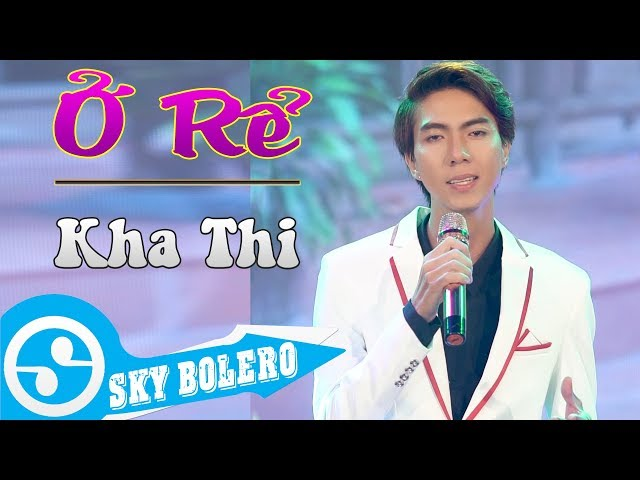Ở Rể - Kha Thi (MV Official )
