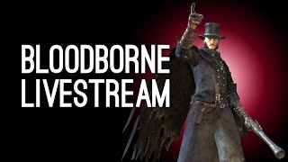 Bloodborne Gameplay: Luke Plays Bloodborne for the First Time - MICOLASH, HOST OF THE NIGHTMARE