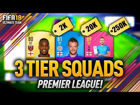 FIFA 18 3 TIER SQUADS! PREMIER LEAGUE W/ POTM KANE & MANE!