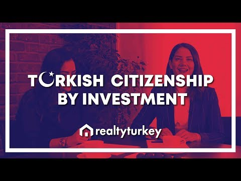 How to Get Turkish Citizenship, Residence and Work Permits in 2019-2020