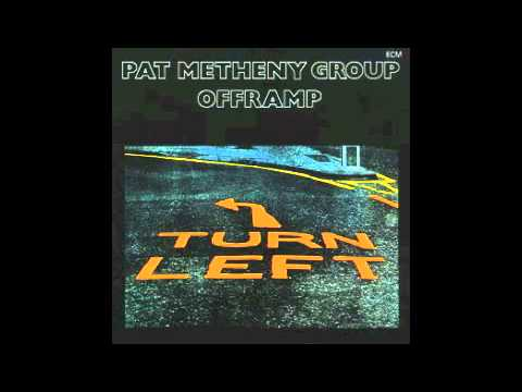 Pat Metheny Group - Offramp - YouTube