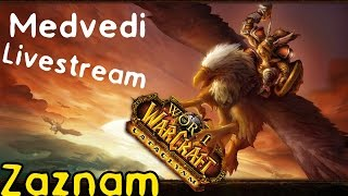 World of Warcraft Cataclysm [Tajný LS záznam 1/2] | PC Gameplay česky | 720p / HD |