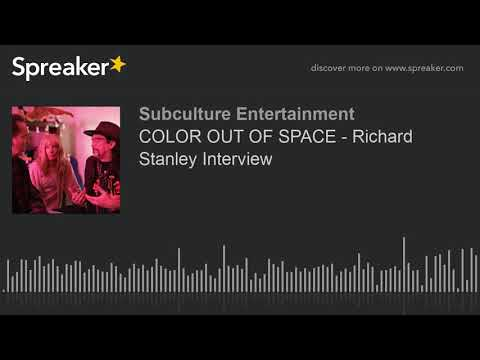 COLOR OUT OF SPACE - Richard Stanley Interview (part 2 of 2)