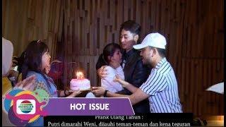 SURPRISE!!! Ulang Tahun Ke -18 Putri DA Kena Prank Teman Temannya | Hot Issue Pagi