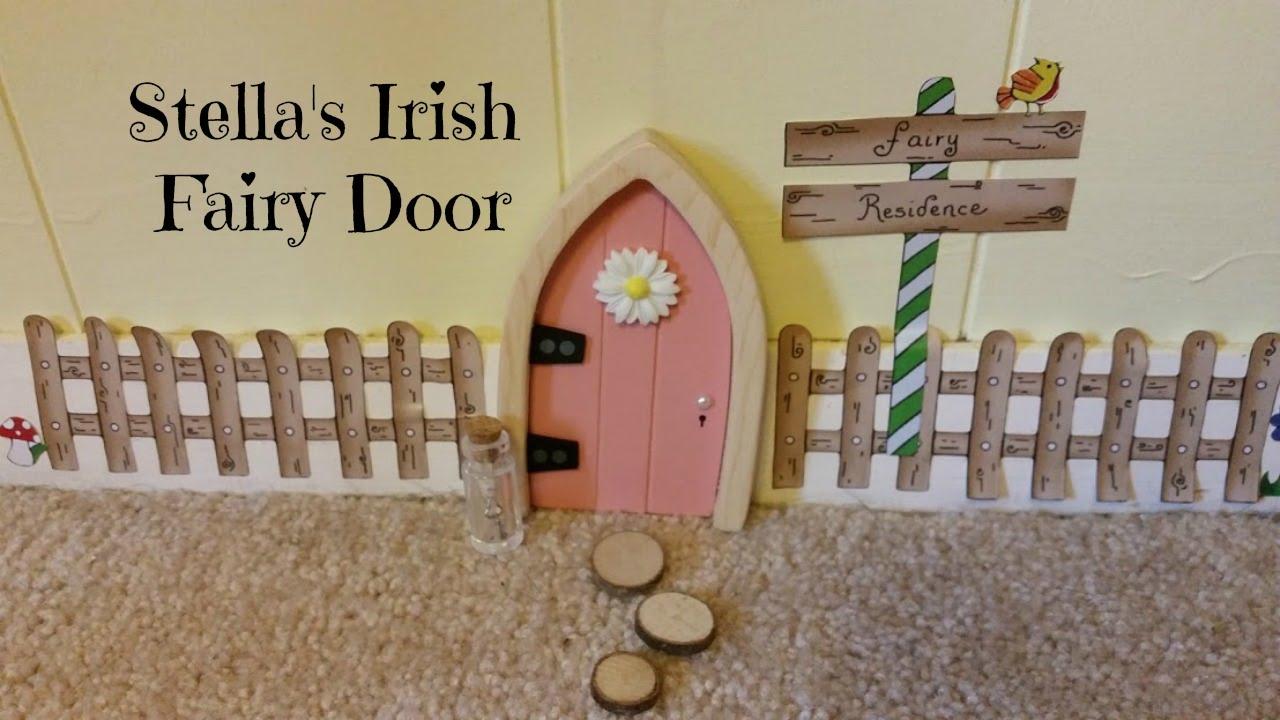 Stella Sets Up Her Irish Fairy Door - YouTube