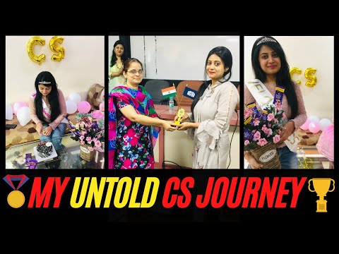 My Untold CS Journey   Struggles & Achievements of becoming a Company Secretary   Heartfelt Message