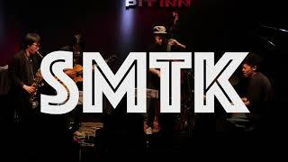 SMTK (PV) (Shun Ishiwaka, Marty Holoubek, Tokutaro Hosoi, Kei Matsumaru)