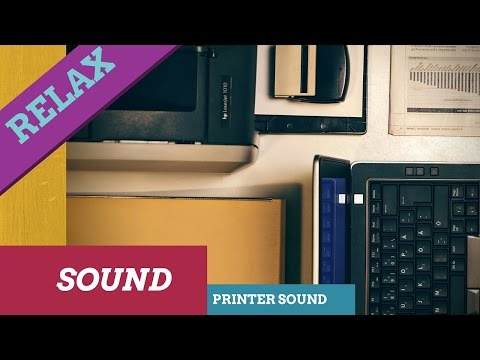 Printer Relaxing Sound,ASMR Printer,Printer Sound Effect,White noise