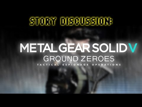 Metal Gear Solid V: Ground Zeroes Story Discussion