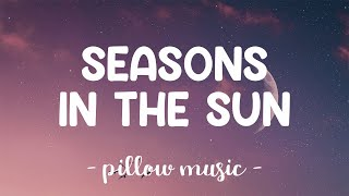 Seasons In The Sun - Westlife (Lyrics) 🎵