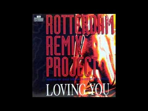 Rotterdam Remix Project - Loving You (Hardcore Mix)