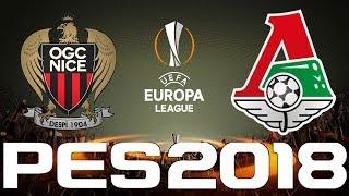 UEFA Europa League - PES 2018 - NICE vs LOKOMOTIV MOSCOW