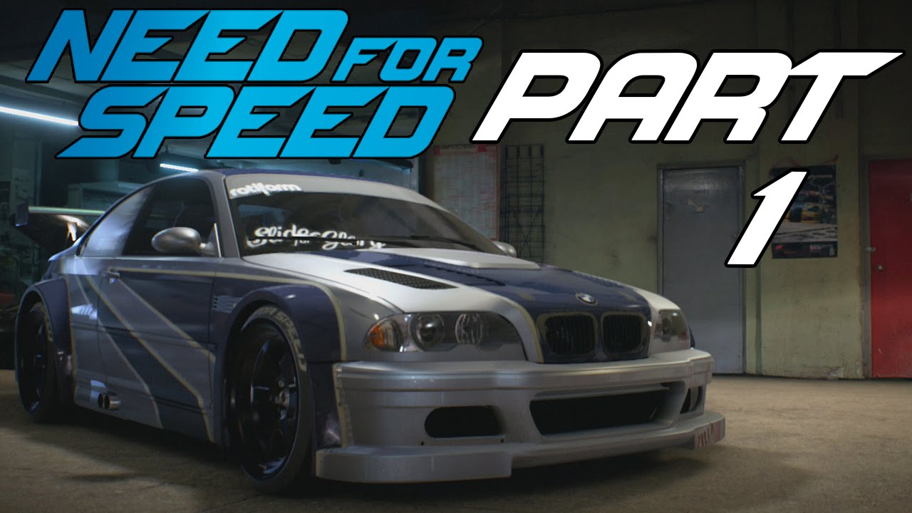 Need For Speed 2015 Let S Play Part 1 Quot Welcome To
