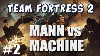 TF2 Mann vs Machine Part 2