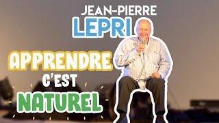 Rencontres De La Régénération 2019 - Jean-Pierre Lepri - Apprendre, c'est naturel !
