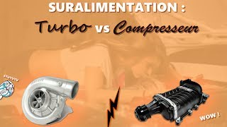 LA SURALIMENTATION : TURBO VS COMPRESSEUR !