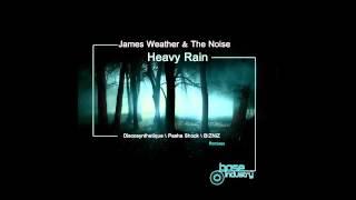 JAMES WEATHER & THE NOISE - HEAVY RAIN [DISCOSYNTHETIQUE REMIX]