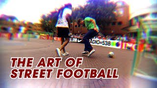 THE ART OF STREET FOOTBALL - PANNA ON STEROIDS 4