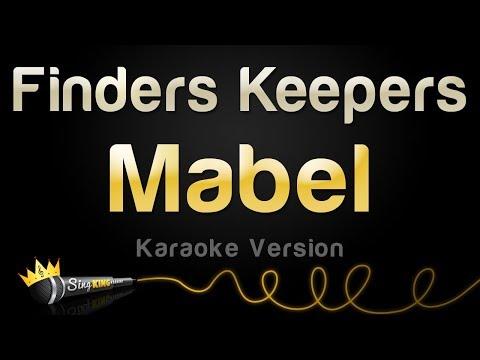 Mabel - Finders Keepers (Karaoke Version)