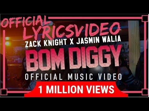 Zack Knight - BOM DIGGY   Lyrics - LYRICON   (VIDEO WITH LYRICS) - Correct Lyrics  