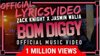 Zack Knight - BOM DIGGY | Lyrics - LYRICON | (VIDEO WITH LYRICS) - Correct Lyrics |