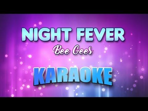 Night Fever - Bee Gees (Karaoke Version With Lyrics)