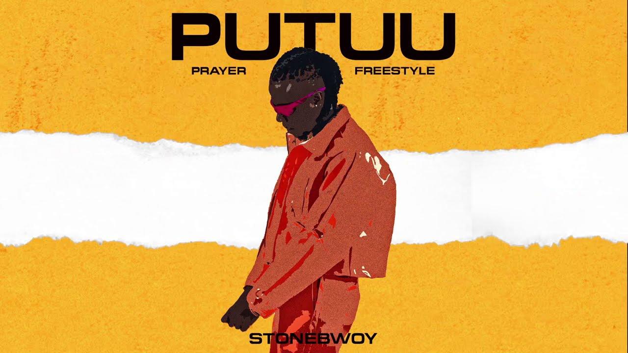 Download Stonebwoy - Putuu Freestyle (Pray)   Audio