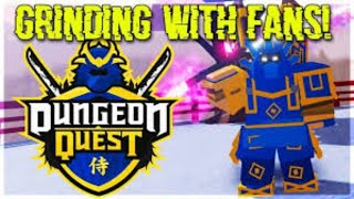 🔴 ⚔️ LIVE ROBLOX DUNGEON QUEST LEVEL GRINDING + SAMURAI PALACE GRIND (FREE VIP)