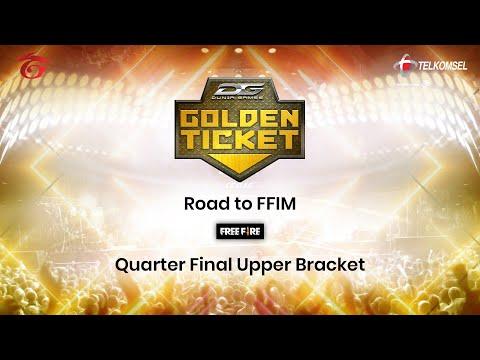 Dunia Games Golden Ticket FFIM 2019 Quarter Final - Lower Bracket Dan Upper Bracket Round